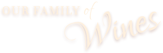 Our Family of Wines Header